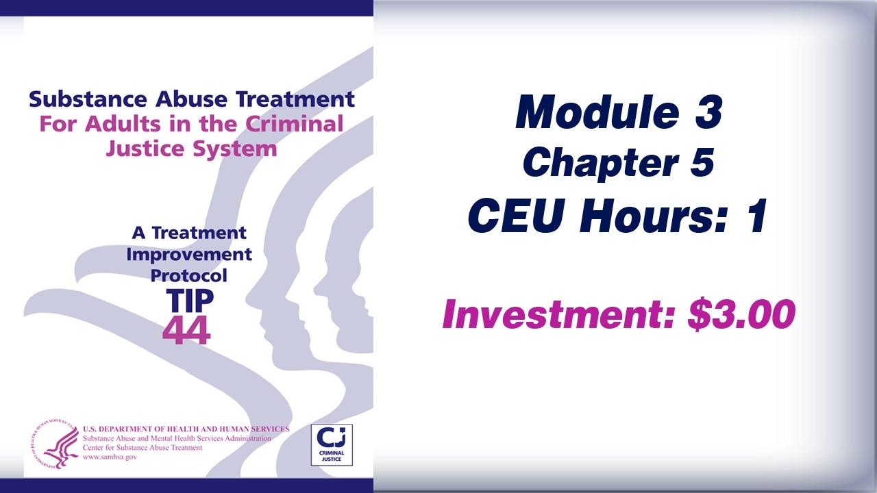 TIP 44 – Module 3